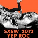 Yep Roc announces official label showcase at the 2012 South by Southwest Music Festival
