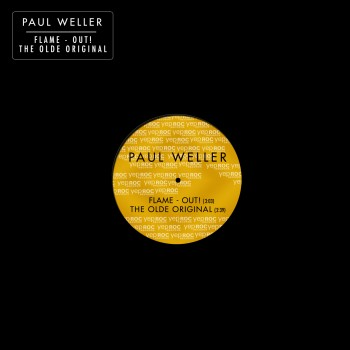PaulWeller-Flame-out! (2) (1)