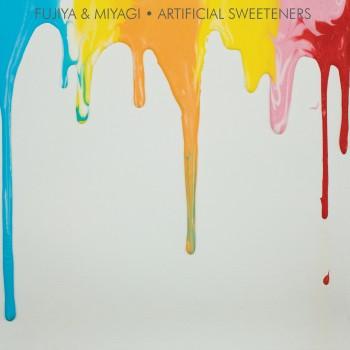 Fujiya&Miyagi-ArtificialSweetners_DSP