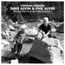 Common Ground: Dave Alvin + Phil Alvin Play and Sing the Songs of Big Bill Broonzy Now Available for Pre-Order