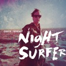 Pre-order Chuck Prophet's Night Surfer with Exclusive Merch Bundles
