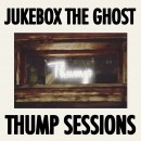 JukeboxTheGhost_ThumpSessions_COVER