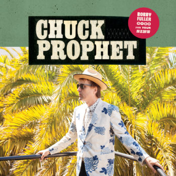 Image result for chuck prophet bobby fuller died for your sins