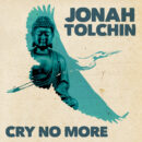 Jonah Tolchin Cry No More Yep Roc Records