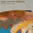 Steep Canyon Rangers In the Next Life